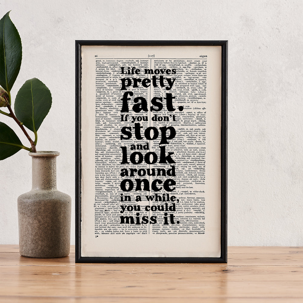 "Ferris Bueller ""Life Moves Pretty Fast"" Inspirational Quote - Framed Book Page Art"