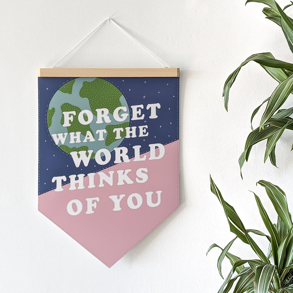 Empowering 'Forget The World' Pennant Print