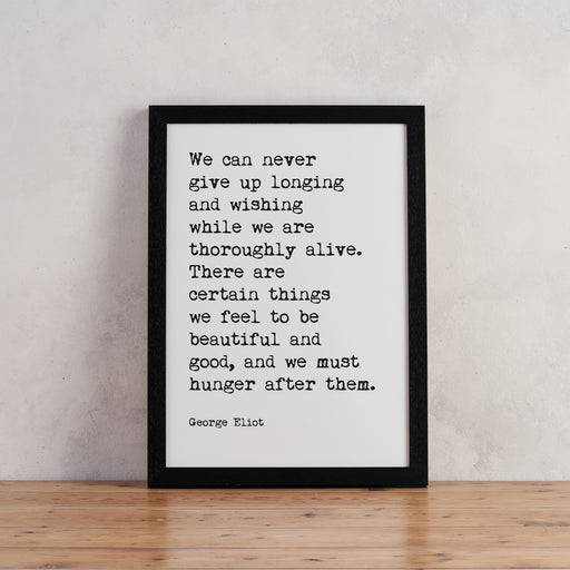 "George Eliot Quotes ""We Can Never Give Up"" Typewriter Art"