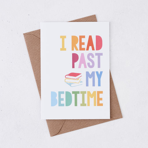 i read past my bedtime rainbow card