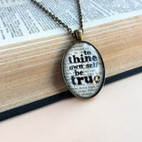 Shakespeare to thine own self be true book art necklace