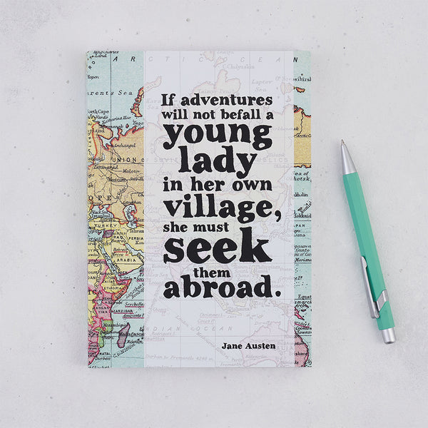 "Travel Journal - ""If Adventures Will Not Befall A Young Lady..."" Jane Austen Quote"