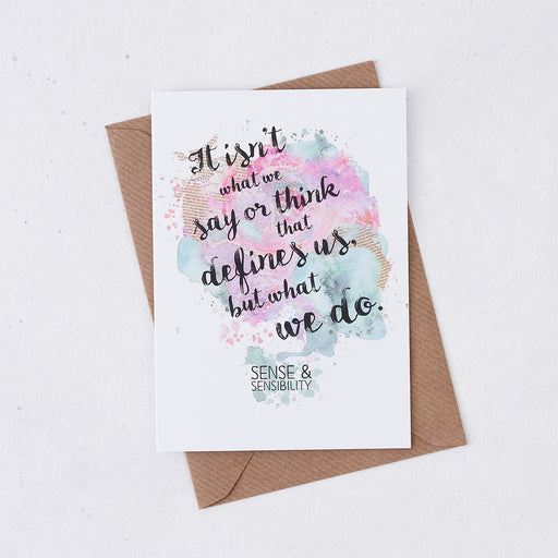 'It Isn't What We Say Or Think...' Jane Austen Quote Card