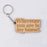 "New House ""Wherever You Are Is My Home"" Wooden Keyring"