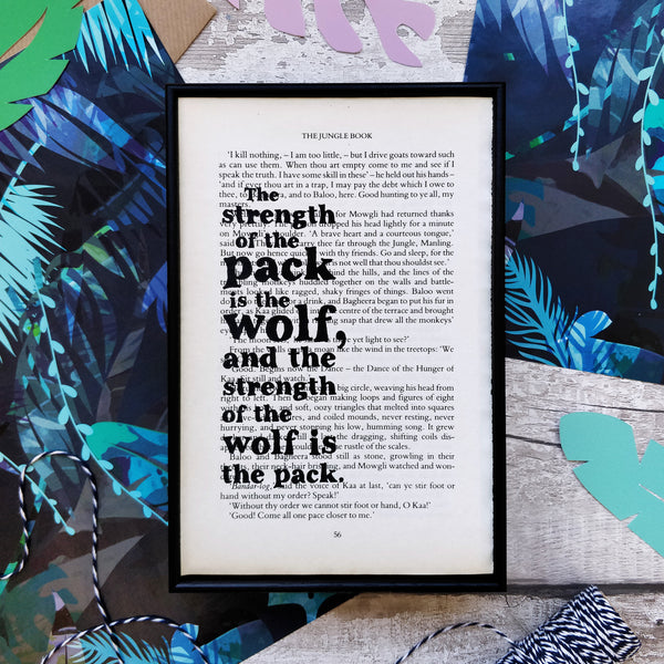 """The Strength Of The Pack Is The Wolf…"" The Jungle Book Quotes Book Page Print"
