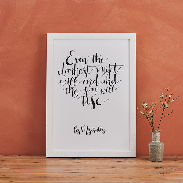 """Even The Darkest Night Will End"" Les Mis Calligraphy Print"