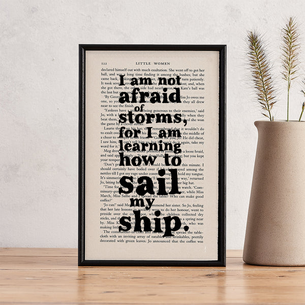 "Little Women ""I Am Not Afraid Of Storms"" Inspirational Quote - Framed Book Page Print"
