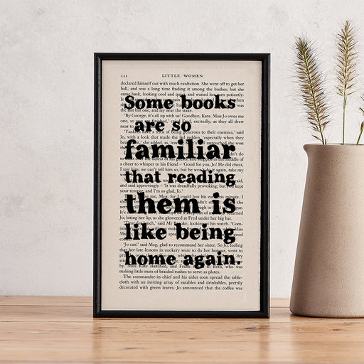 "Little Women ""Some Books Are So Familiar"" Book Lover Quotes Book Page Art"