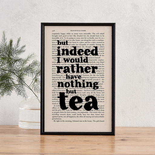 "Mansfield Park ""Nothing But Tea"" Quote - Framed Typographic Book Page Print"