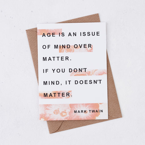 Funny Birthday Card 'Age Is An Issue...' Mark Twain Quote