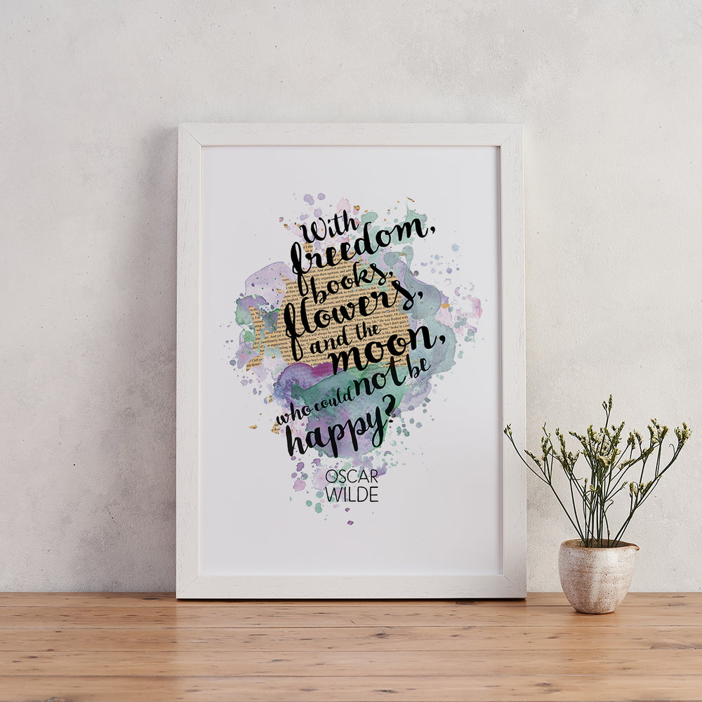 Oscar Wilde ' Freedom, Books, Flowers, and the Moon ' Watercolour Quote Print