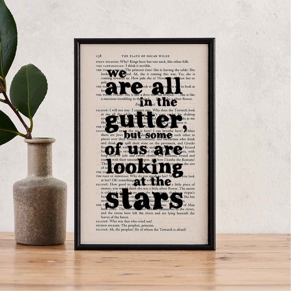 "oscar wilde quotes ""we are all in the gutter but some of us are looking at the stars' art print"