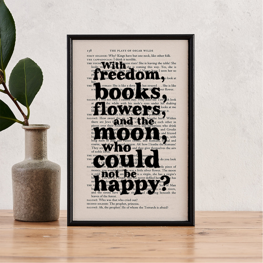 "Oscar Wilde ""With Freedom... Who Could Not Be Happy?"" Framed Inspirational Book Page Quote"