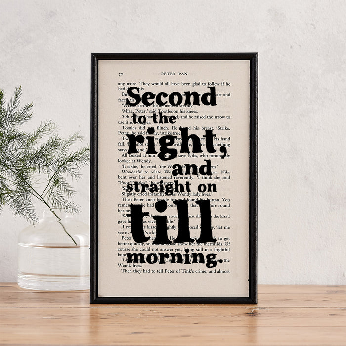 "Peter Pan ""Second To The Right And Straight On Till Morning"" Quote - Book Page Print"
