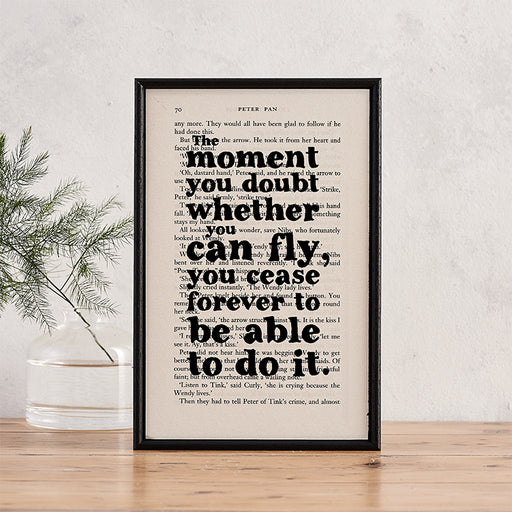 "Peter Pan ""The Moment You Doubt Whether You Can Fly…"" Inspirational Quote - Framed Book Page Print"