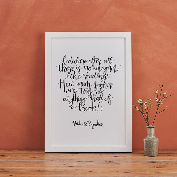 Pride & Prejudice Gifts 'There Is No Enjoyment Like Reading' Calligraphy Art