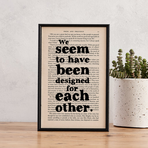 "Pride and Prejudice ""We Seem To Have Been Designed For Each Other"" Framed Book Page Art"