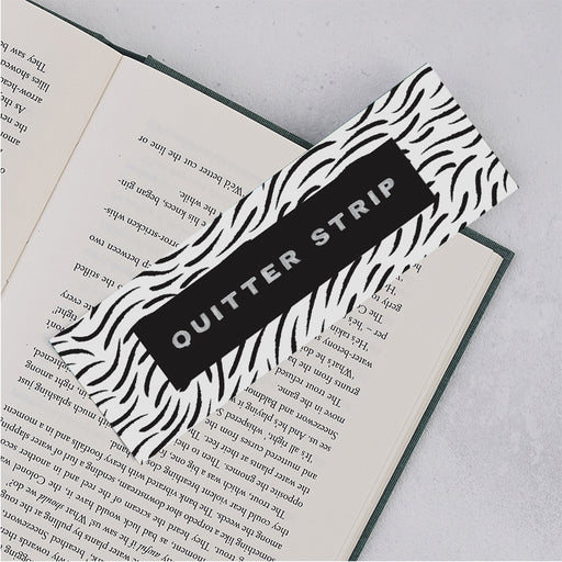 "Funny ""Quitter Strip"" Book Lover Bookmark"