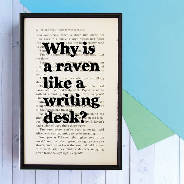 "Alice in Wonderland ""Why Is A Raven Like A Writing Desk?"" Famous Quote - Framed Literary Print"