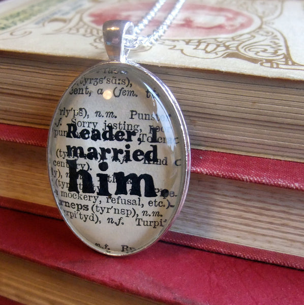 Jane Eyre reader I married him necklace