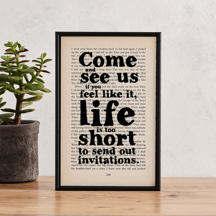"Daphne Du Maurier ""Life Is Too Short To Send Out Invitations"" - Framed Rebecca Book Page Quote"