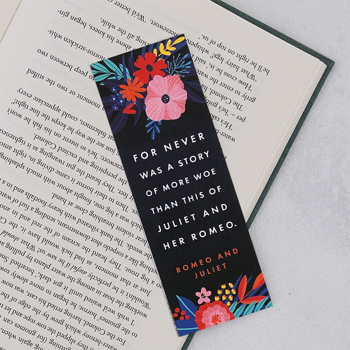 "Romeo & Juliet ""Never Was A Story"" Bookmark"