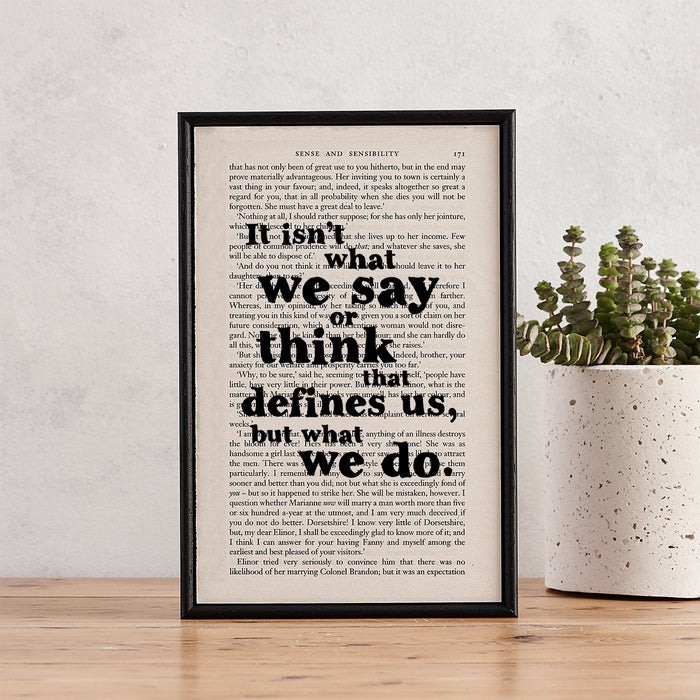 "Sense & Sensibility Quotes ""It Isn't What We Say Or Think"" Framed Book Page Art"