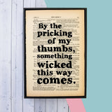 "Shakespeare ""Something Wicked This Way Comes"" Quote - Framed Book Page Print"