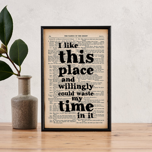 "Shakespeare ""I Like This Place..."" Quote - Framed Book Page Print, Housewarming Gift"