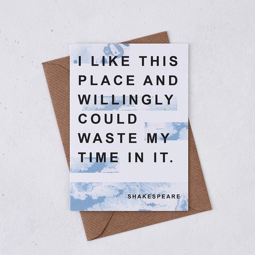 shakespeare i like this place and willingly could waste my time in it housewarming card marble design