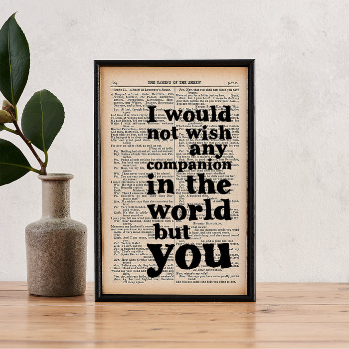 "Shakespeare ""I Would Not Wish Any Companion In The World But You"" Romantic Quote - Framed Book Page Print"