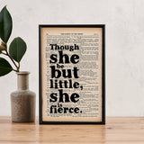 "Shakespeare ""Though She Be But Little, She Is Fierce"" Quote, Framed Book Page Print"