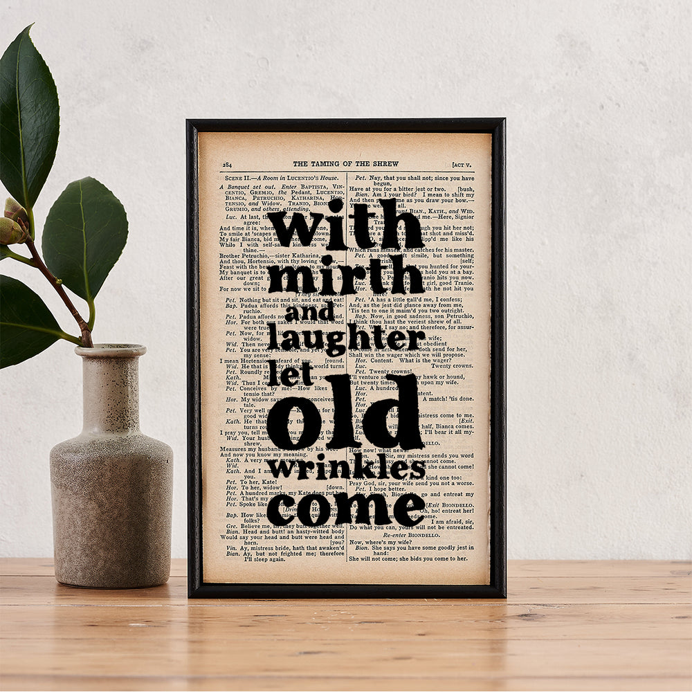 "Shakespeare ""With Mirth And Laughter Let Old Wrinkles Come"" Friendship Quote - Framed Book Page Print"