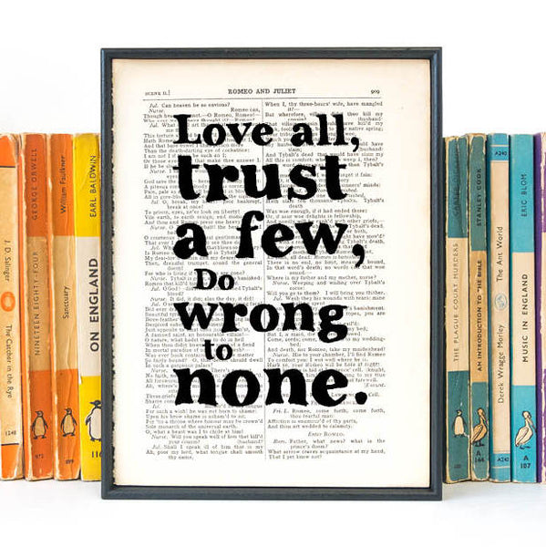 "Shakespeare ""Love All, Trust A Few, Do Wrong To None"" Framed Book Page Quote"