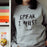 Speak I Must Jane Eyre | Political Slogan Sweatshirt