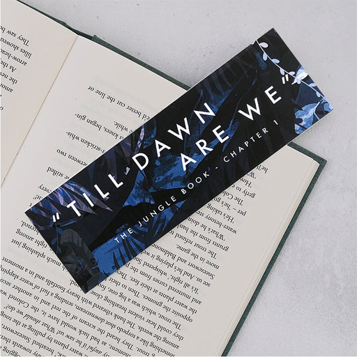 "The Jungle Book "" Till Dawn Are We "" Bookmark"