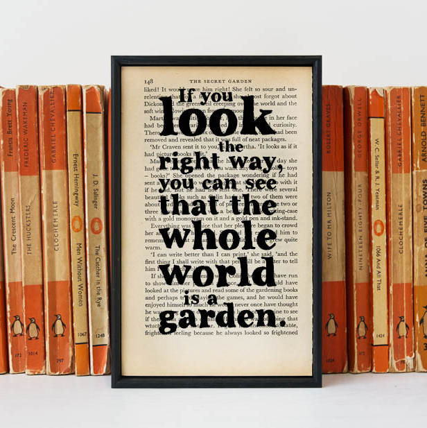 """You Can See That The Whole World Is A Garden"" Secret Garden Book Page Print for Book Lovers"