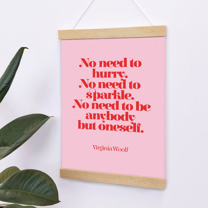 Virginia Woolf Quotes 'No Need To Hurry, No Need To Sparkle' Feminist Print