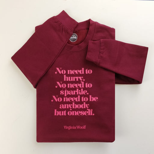 "Virginia Woolf ""No Need To Sparkle"" Women's Slogan Sweatshirt"