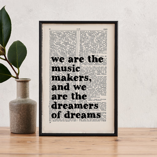 """We Are The Music Makers, We Are The Dreamers Of Dreams"" Framed Book Page Art"