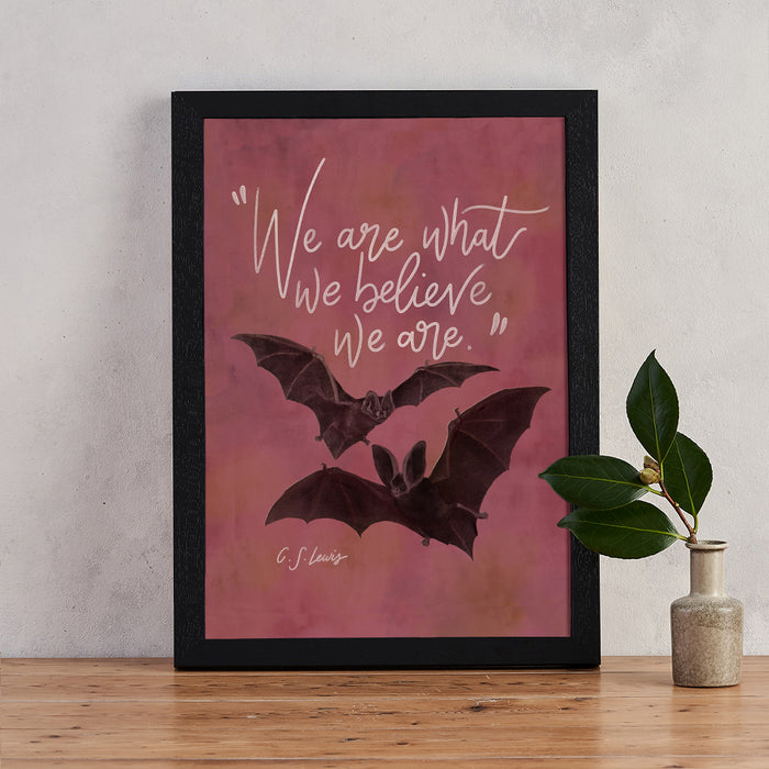 "Bat C.S Lewis ""Believe"" Quote Magic Print"