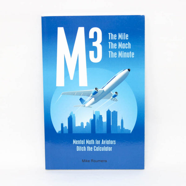 M-3 - The Mile,  The Mach, The Minute - Mental Math