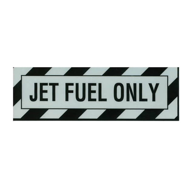 Tom Rubin Ent - Jet Fuel Only Placard, Sticker | A TRE 807