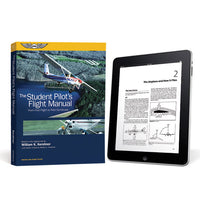 ASA - The Student Pilot's Flight Manual (E-Bundle) | ASA-FM-STU-11-2X
