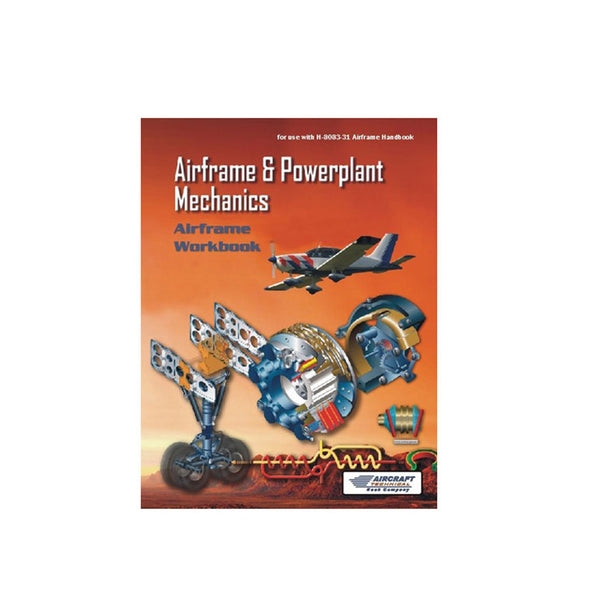 Aircraft Technical Book Co - A&P Mechanics Airframe Workbook | BATB831-W