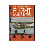 Private Pilot Flight Maneuvers - Brad Deines
