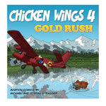 Chicken Wings - Chicken Wings 4, Gold Rush, Comic Book