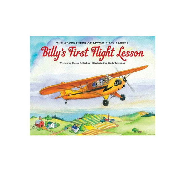 Elaine Barber, LLC - Billy's First Flight Lesson, Barber