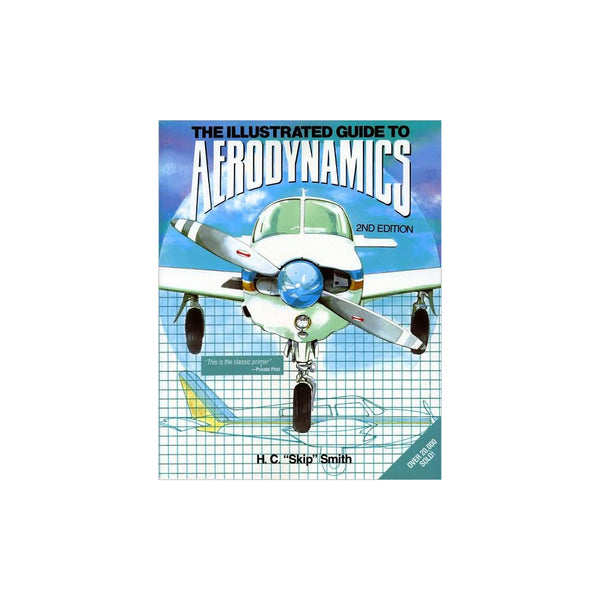 Mcgraw Hill - The Illus. Guide to Aerodynamics, Smith