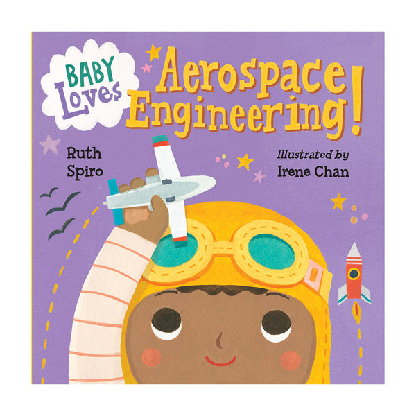Baby Loves Aerospace Engineering! (Baby Loves Science) Board book